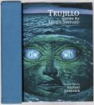 Trujillo by Lucius Shepard (Limited First Edition) Signed Copy #3/200