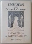 Venus and Tannhauser: An Erotic Tale by Aubrey Beardsley