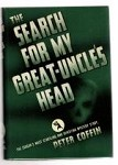 The Search for My Great Uncle's Head by Peter Coffin Fax DJ