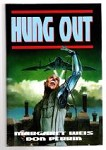 Hung Out by Margaret Weis Don Perrin (First UK Edition) File Copy