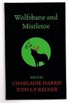 Wolfsbane and Mistletoe by Charlaine Harris (First UK Edition) File Copy
