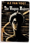The Weapon Makers by A. E. van Vogt (First UK Edition) File Copy