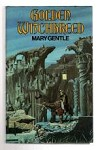 Golden Witchbreed by Mary Gentle (First UK Edition) File Copy