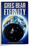 Eternity by Greg Bear (First UK Edition) File Copy