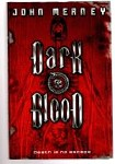 Dark Blood by John Meaney (First UK Edition) File Copy
