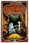 Mana the Fallen Moon by Ian Watson (First UK Edition) File Copy
