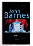 Finity by John Barnes (First UK Edition) File Copy