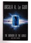 The Birthday of the World by Ursula K. Le Guin (1st Ed) File Copy