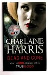 Dead and Gone by Charlaine Harris (First Thus) File Copy