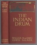 The Indian Drum by William MacHarg & Edwin Balmer