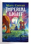 Imperial Light by Mary Corran (First UK Edition) File Copy
