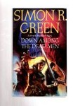 Down Among the Dead Men by Simon R. Green (First UK Edition) File Copy