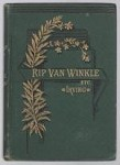 Rip Van Winkle and Other Sketches by Washington Irving