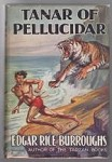 Tanar of Pellucidar by Edgar Rice Burroughs (First UK Edition)