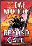 Beyond the Gate by Dave Wolverton (First Edition)