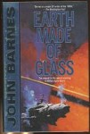 Earth Made of Glass by John Barnes (First Edition)