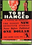 To be Hanged by Bruce Hamilton (First Edition)