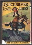 Quicksilver Justice by Amos Moore (First Edition)