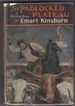 The Padlocked Plateau by Emart Kinsburn (First Edition)