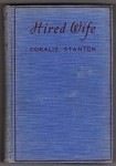 Hired Wife by Coralie Stanton (First Edition)