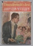 The Thunderbolt's Jest by Johnston McCulley (First Edition)