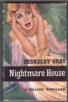 Nightmare House by Berkeley Gray (First Edition)
