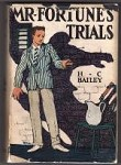 Mr. Fortune's Trials by H.C. Bailey (Second Printing)