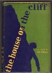 The House on the Cliff by Laurence W. Meynell (First U.S. Edition)