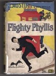 Flighty Phyllis by R. Austin Freeman (First Edition)