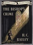 The Bishop's Crime by H.C. Bailey (First Edition) Fax DJ