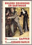 Bulldog Drummond on Dartmoor by Gerard Fairlie (First Edition)