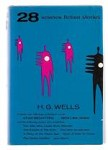 28 Science Fiction Stories of H.G. Wells (Reprint)
