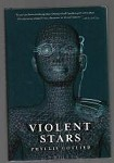 Violent Stars by Phyllis Gotlieb (First Edition)