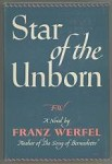 Star of the Unborn by Franz Werfel (First Edition)
