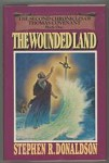 The Wounded Land by Stephen R. Donaldson (First Edition)