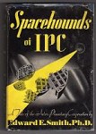 Spacehounds of IPC by Edward E. Smith