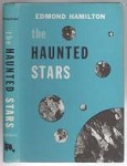 The Haunted Stars by Edmond Hamilton (Book Club Edition)