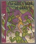 The Green Man of Graypec by Festus Pragnell (Revised Edition) Hannes Bok Cvr