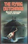 The Flying Dutchman by Ronald Johnston (First Edition)