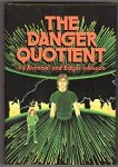The Danger Quotient by Annabel and Edgar Johnson (First Edition)