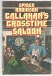 Callahan's Crosstime Saloon by Spider Robinson (First Edition)
