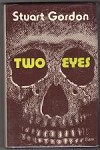 Two Eyes by Stuart Gordon (First Edition)
