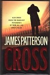 Cross by James Patterson (First Edition)