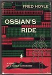 Ossian's Ride by Fred Hoyle (First Edition)