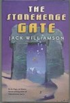 The Stonehenge Gate by Jack Williamson (First Edition)