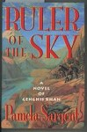 Ruler of the Sky by Pamela Sargent (First Edition)