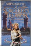 A Sorcerer's Treason by Sarah Zettel (First Edition)