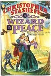A Wizard in Peace by Christopher Stasheff (First Edition)