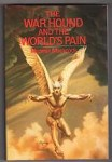 the War Hound and the World's Pain by Michael Moorcock (First Edition)