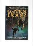 The Gates of Noon by Michael Scott Rohan (First Edition)